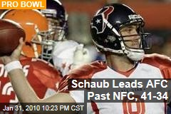 Schaub Leads AFC Past NFC, 41-34