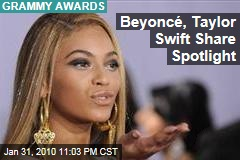 Beyoncé, Taylor Swift Share Spotlight