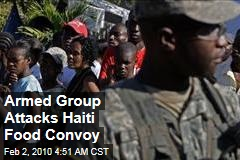 Armed Group Attacks Haiti Food Convoy