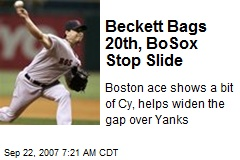 Beckett Bags 20th, BoSox Stop Slide