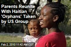 Parents Reunite With Haitian 'Orphans' Taken by US Group