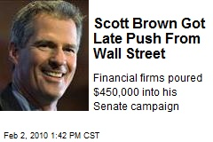 Scott Brown Got Late Push From Wall Street