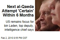 Next al-Qaeda Attempt 'Certain' Within 6 Months