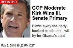 GOP Moderate Kirk Wins Ill. Senate Primary