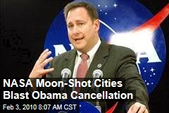 NASA Moon-Shot Cities Blast Obama Cancellation