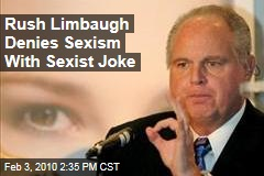 Rush Limbaugh Denies Sexism With Sexist Joke