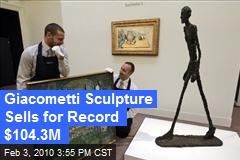 Giacometti Sculpture Sells for Record $104.3M