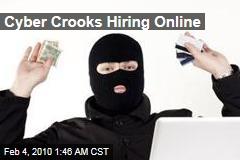 Cyber Crooks Hiring Online