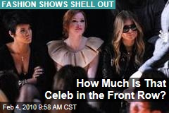 How Much Is That Celeb in the Front Row?