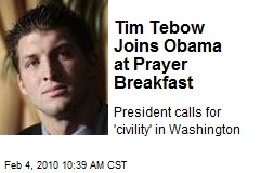 Tim Tebow Joins Obama at Prayer Breakfast