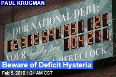 Beware of Deficit Hysteria