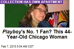 Playboy 's No. 1 Fan? This 44-Year-Old Chicago Woman