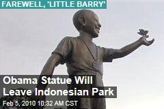 Obama Statue Will Leave Indonesian Park