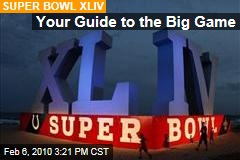 Your Guide to the Big Game