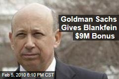 Goldman Sachs Gives Blankfein $9M Bonus