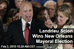 Landrieu Scion Wins New Orleans Mayoral Election