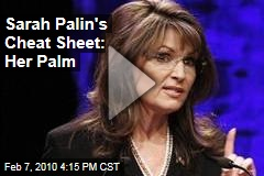 Sarah Palin's Cheat Sheet: Her Palm