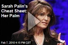 Sarah Palin's Cheat Sheet: Her Palm