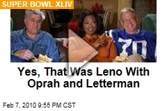 Yes, That Was Leno With Oprah and Letterman