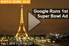 Google Runs 1st Super Bowl Ad