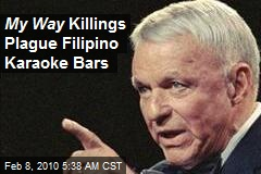 My Way Killings Plague Filipino Karaoke Bars