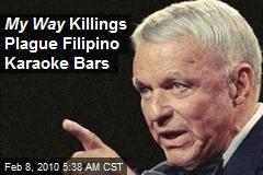 My Way Killings Plague Filipino Karaoke Bars