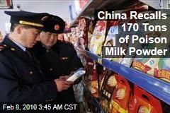 China Recalls 170 Tons of Poison Milk Powder