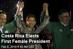 Costa Rica Elects First Female President