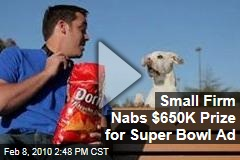 Small Firm Nabs $650K Prize for Super Bowl Ad
