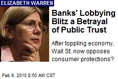 Banks' Lobbying Blitz a Betrayal of Public Trust