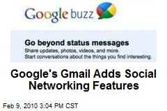Google's Gmail Adds Social Networking Features