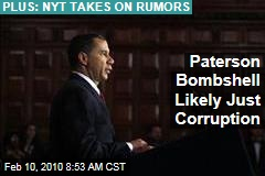 Paterson Bombshell Likely Just Corruption