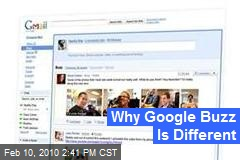Why Google Buzz Is Different