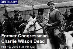 Former Congressman Charlie Wilson Dead
