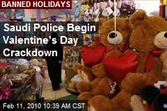 Saudi Police Begin Valentine's Day Crackdown