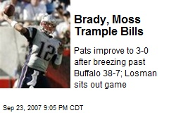 Brady, Moss Trample Bills