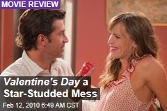 Valentine's Day a Star-Studded Mess