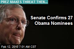 Senate Confirms 27 Obama Nominees