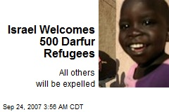 Israel Welcomes 500 Darfur Refugees