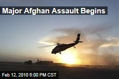 Major Afghan Assault Begins