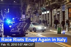 Race Riots Erupt Again in Italy