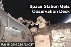Space Station Gets Observation Deck