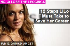 12 Steps LiLo Must Take to Save Her Career