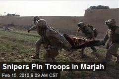 Snipers Pin Troops in Marjah