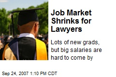 Job Market Shrinks for Lawyers