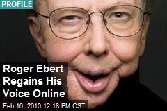 Roger Ebert Regains His Voice Online