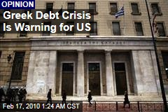 Greek Debt Crisis Is Warning for US