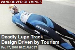 Deadly Luge Track Design Driven by Tourism