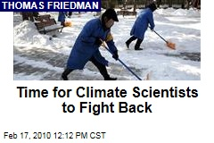 Time for Climate Scientists to Fight Back