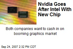 Nvidia Goes After Intel With New Chip